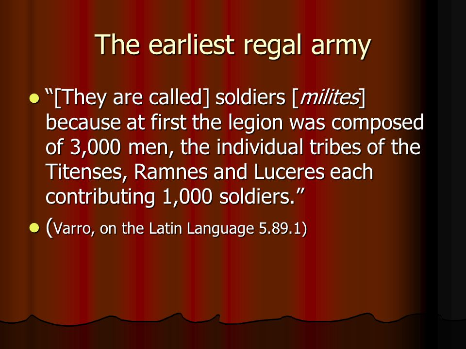 The earliest regal army