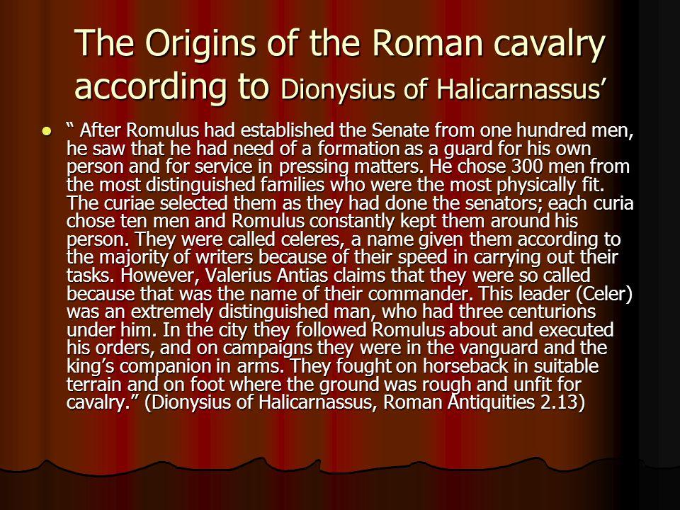 The Origins of the Roman cavalry according to Dionysius of Halicarnassus'