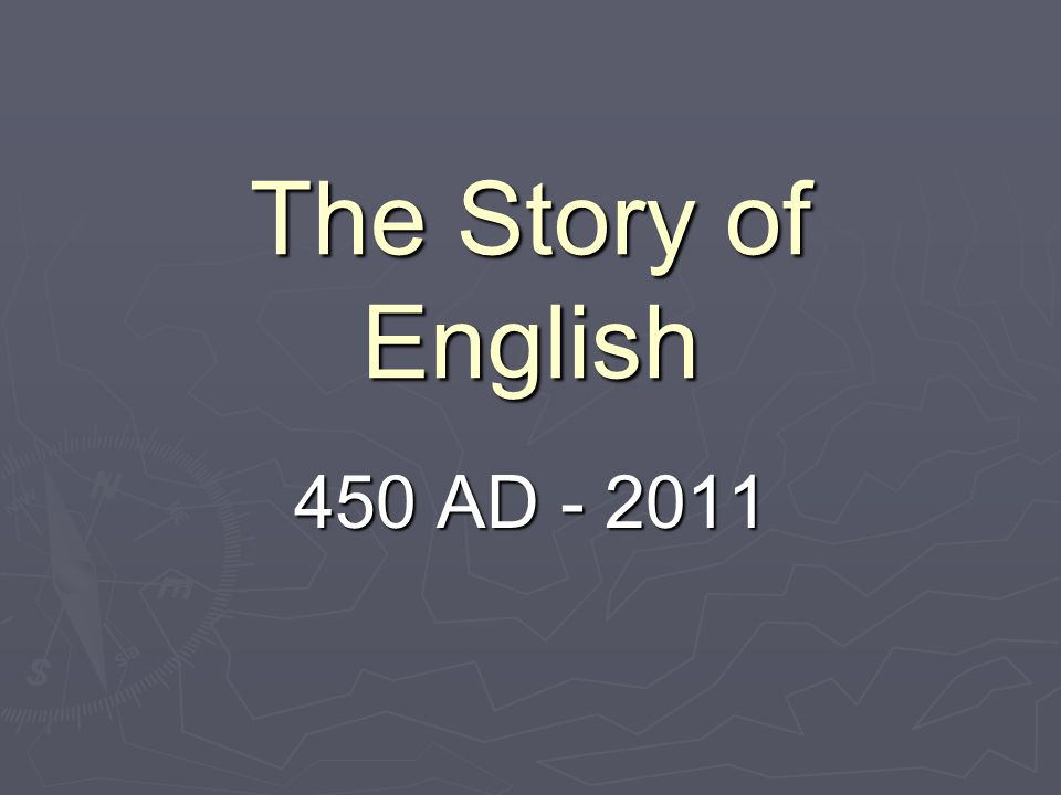 The Story of English 450 AD - 2011