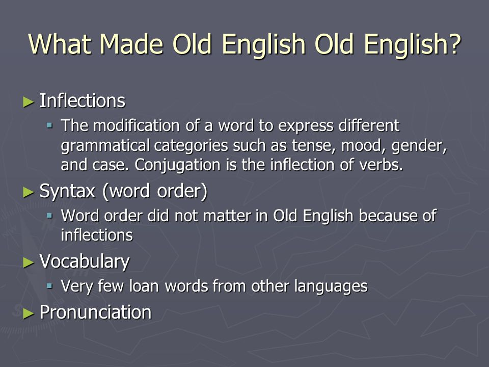 What Made Old English Old English