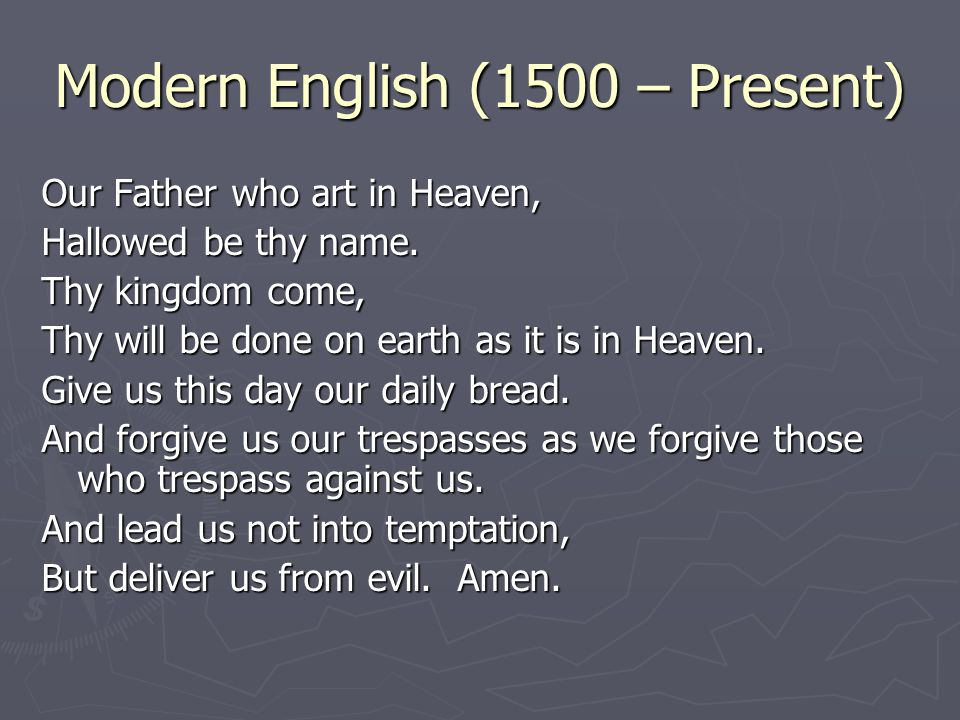 Modern English (1500 – Present)