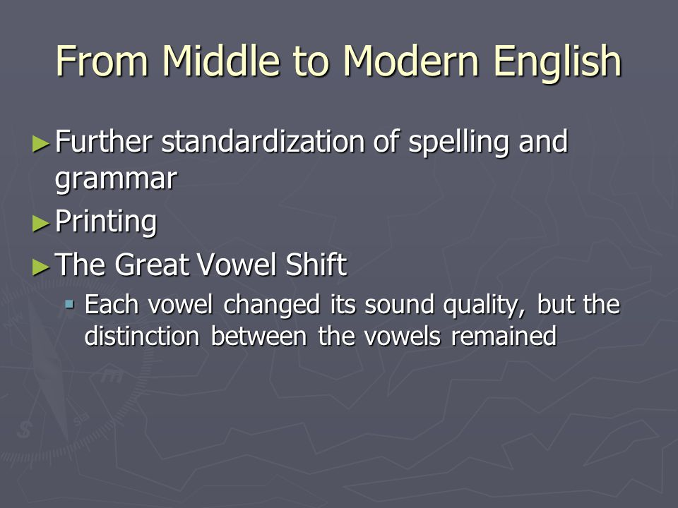 From Middle to Modern English