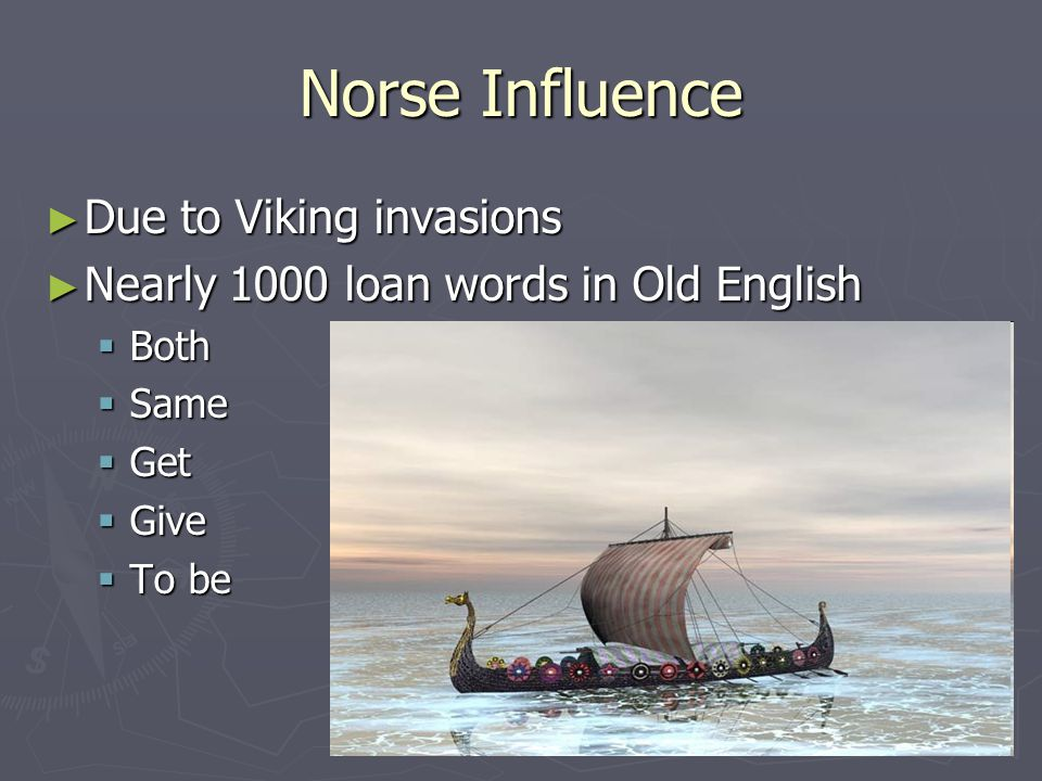 Norse Influence Due to Viking invasions