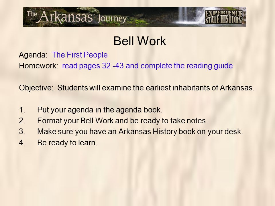 Bell Work Agenda: The First People