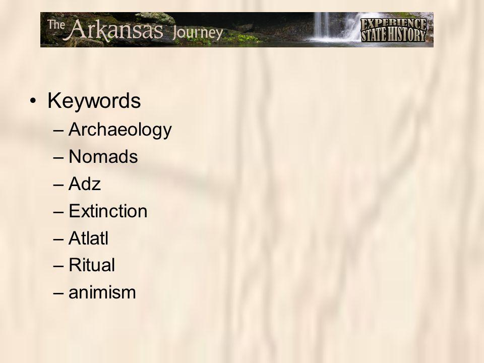Keywords Archaeology Nomads Adz Extinction Atlatl Ritual animism
