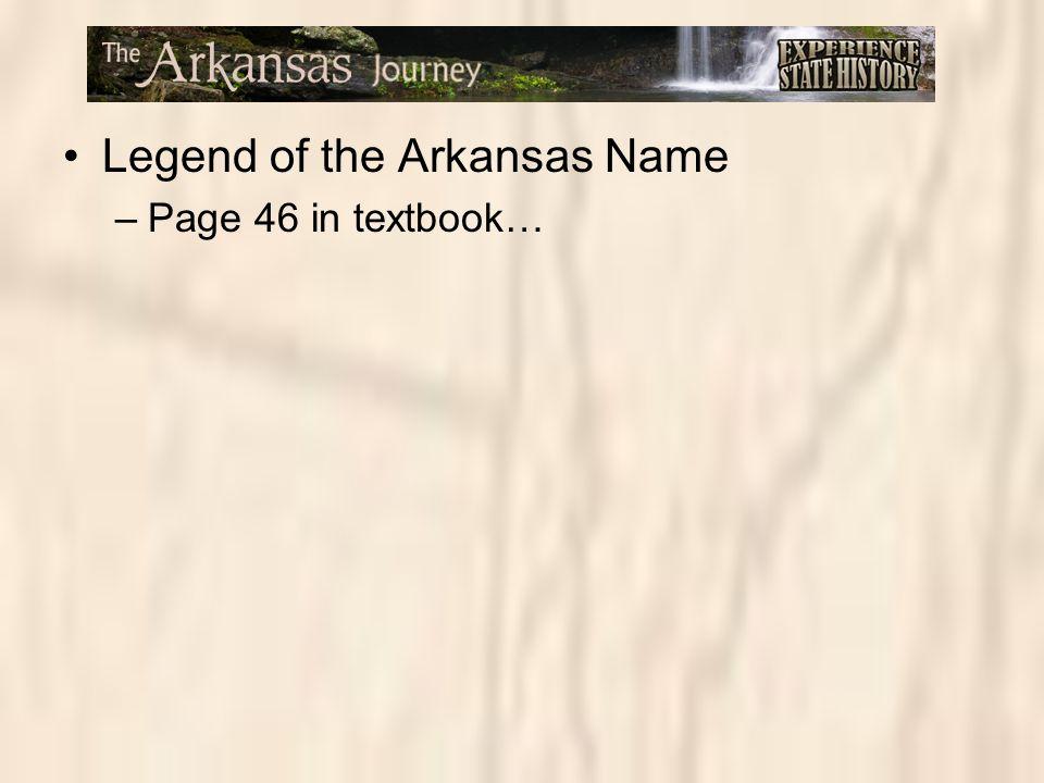 Legend of the Arkansas Name