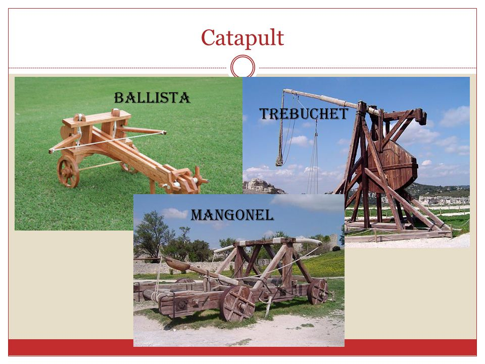 Catapult Ballista Trebuchet Mangonel
