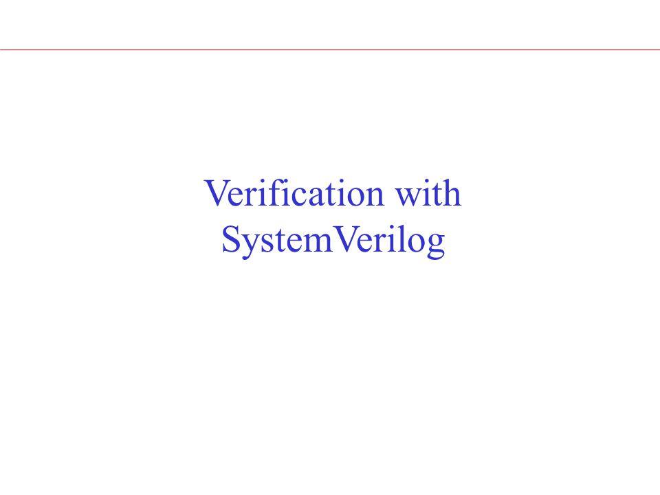 Verification with SystemVerilog