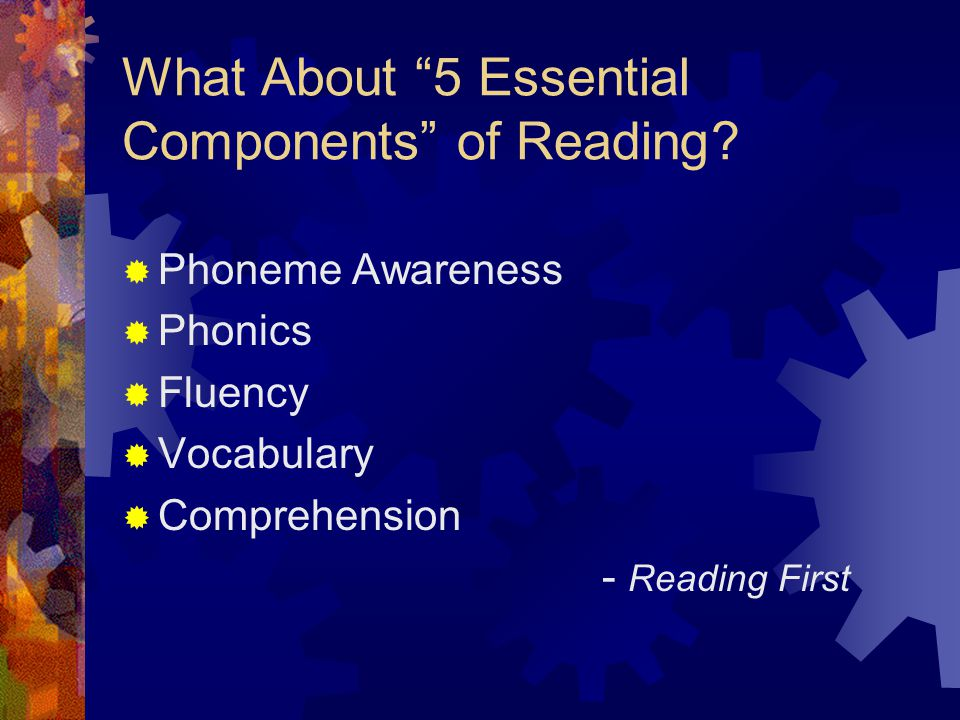 What About 5 Essential Components of Reading
