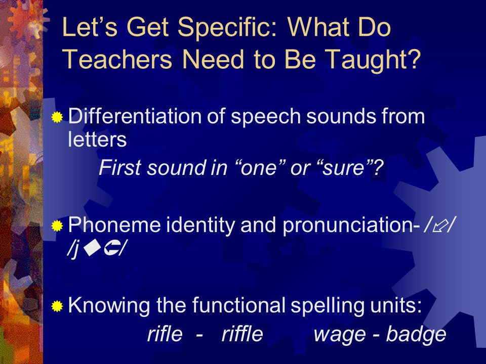 Let's Get Specific: What Do Teachers Need to Be Taught