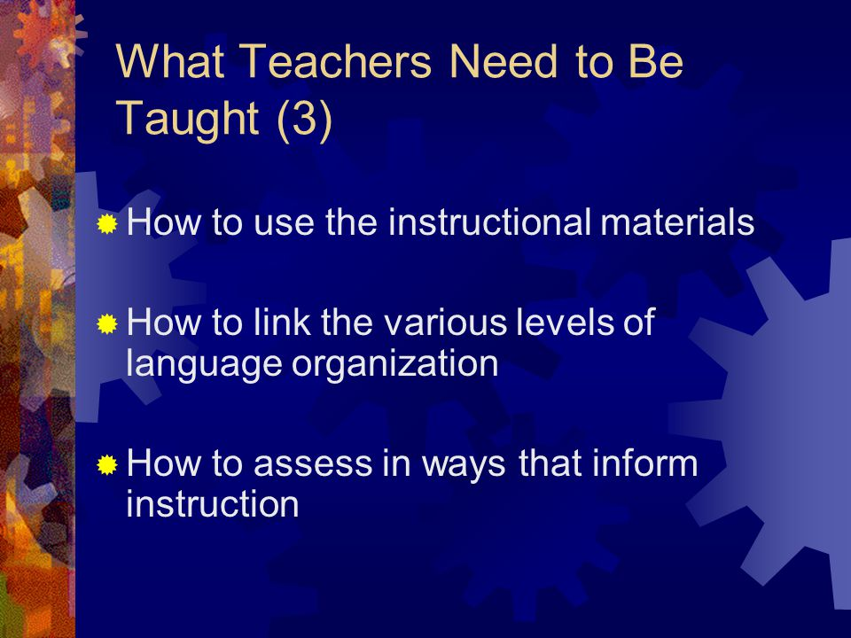 What Teachers Need to Be Taught (3)