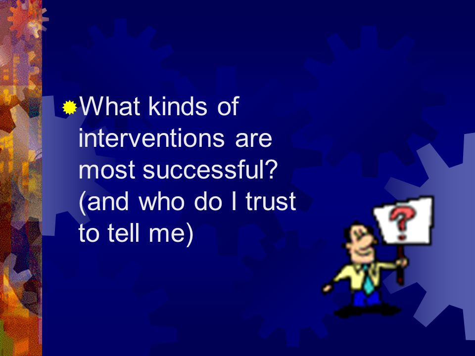 What kinds of interventions are most successful