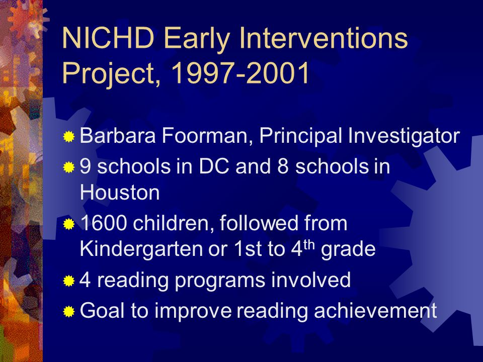 NICHD Early Interventions Project, 1997-2001