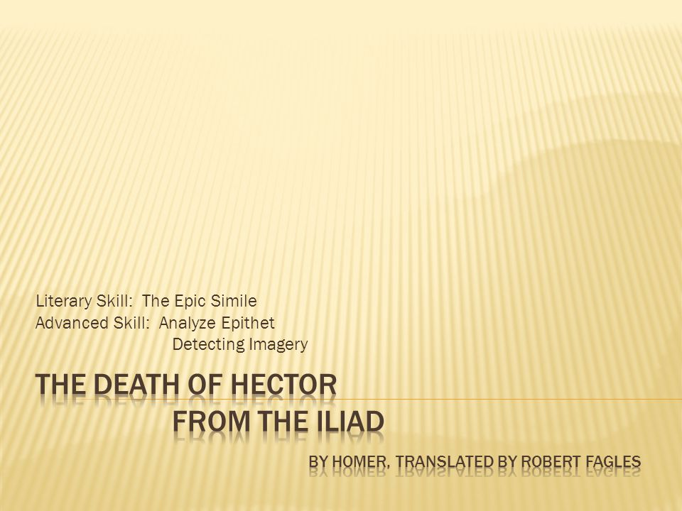 a literary analysis of the illiad by homer