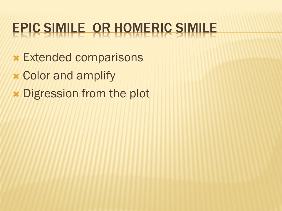 Epic Simile or Homeric Simile