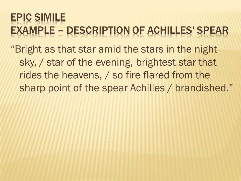 Epic Simile Example – Description of Achilles Spear