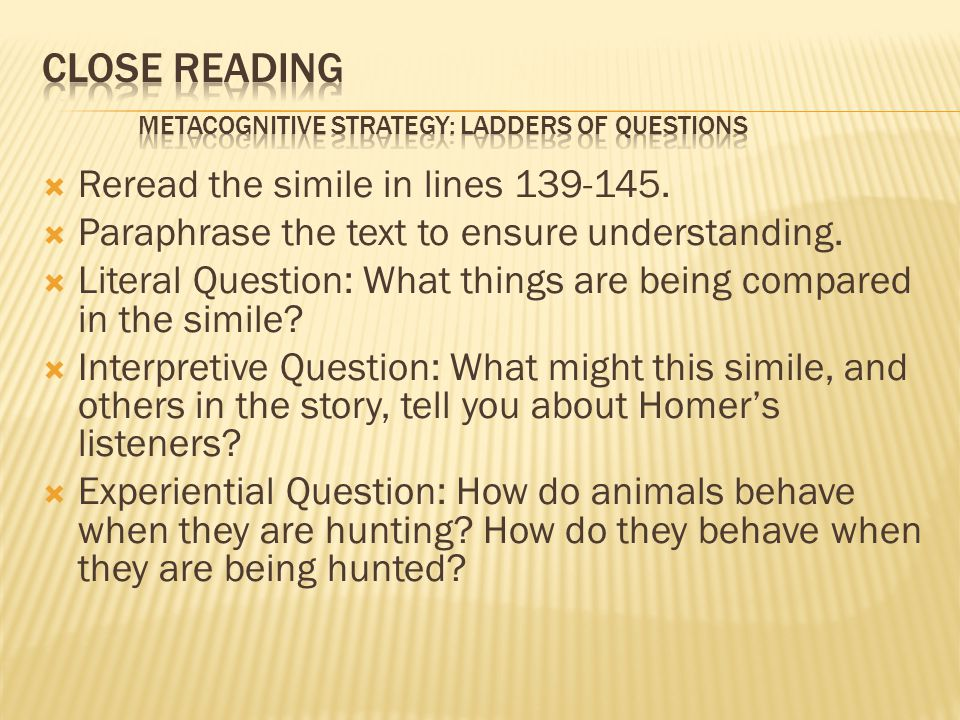 Close Reading Metacognitive Strategy: Ladders of Questions