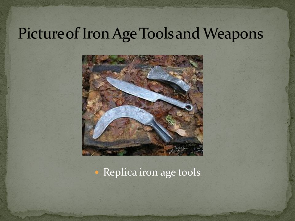 Picture of Iron Age Tools and Weapons