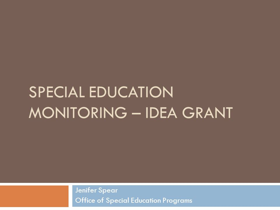 Special Education Monitoring – IDEA Grant