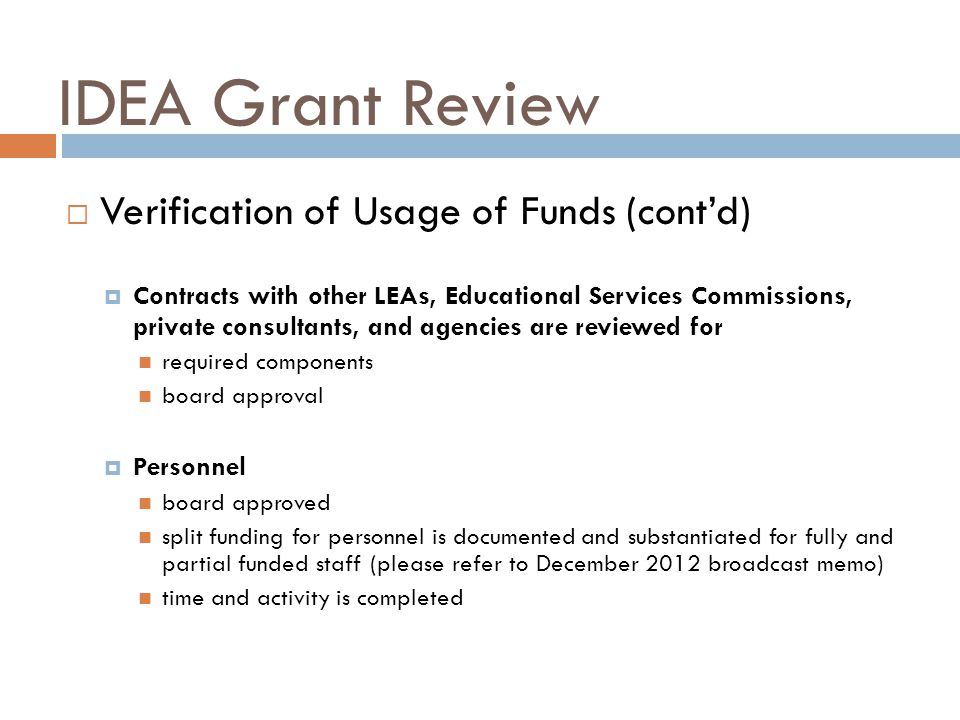 IDEA Grant Review Verification of Usage of Funds (cont'd)