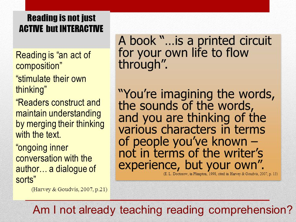 Reading is not just ACTIVE but INTERACTIVE