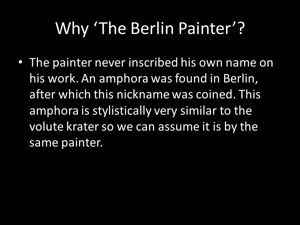 Why 'The Berlin Painter'