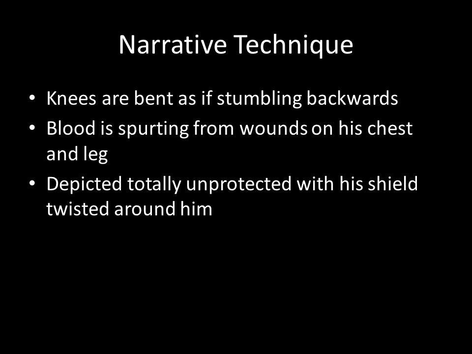 Narrative Technique Knees are bent as if stumbling backwards