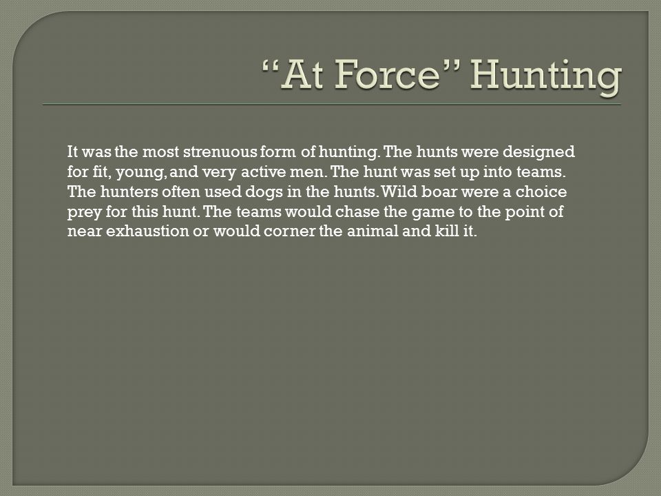 At Force Hunting