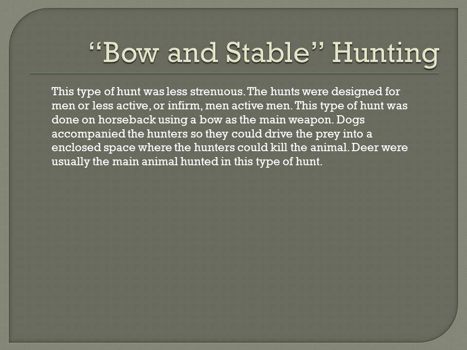 Bow and Stable Hunting