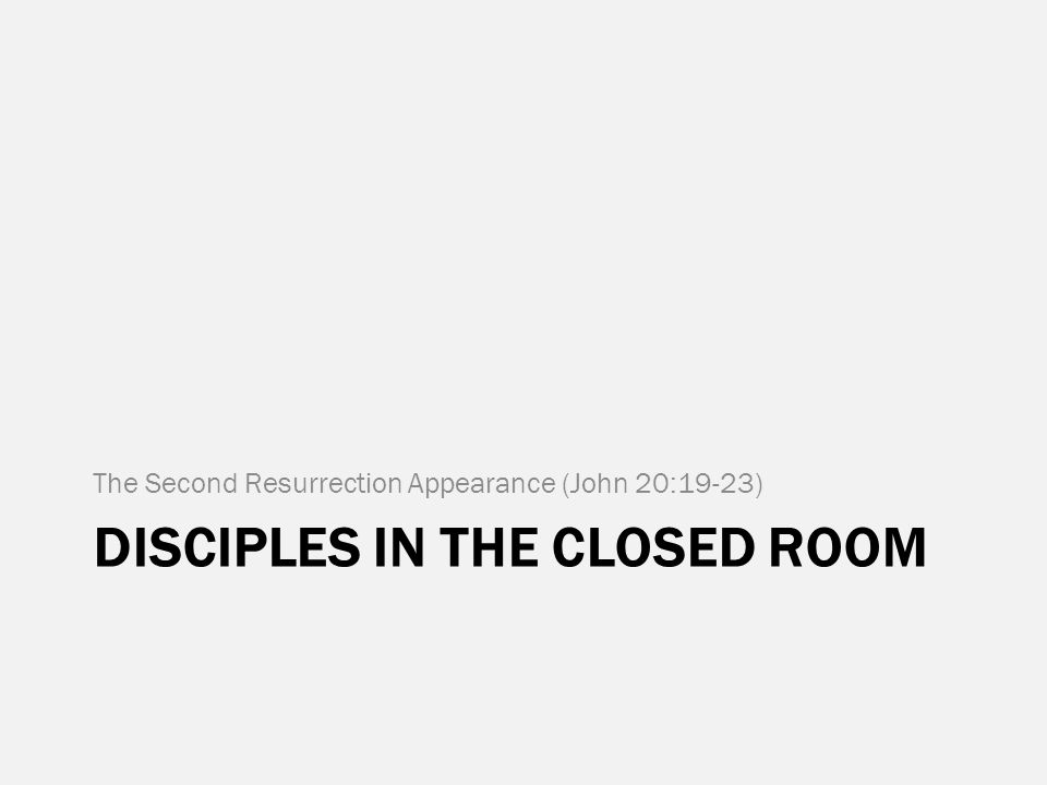 Disciples in the closed room