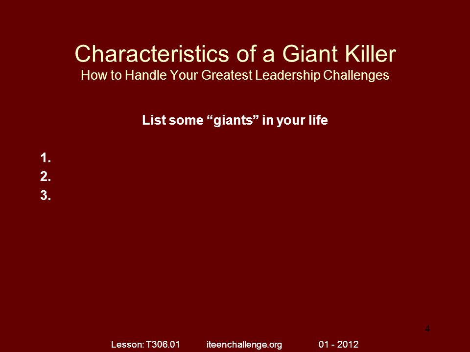 List some giants in your life