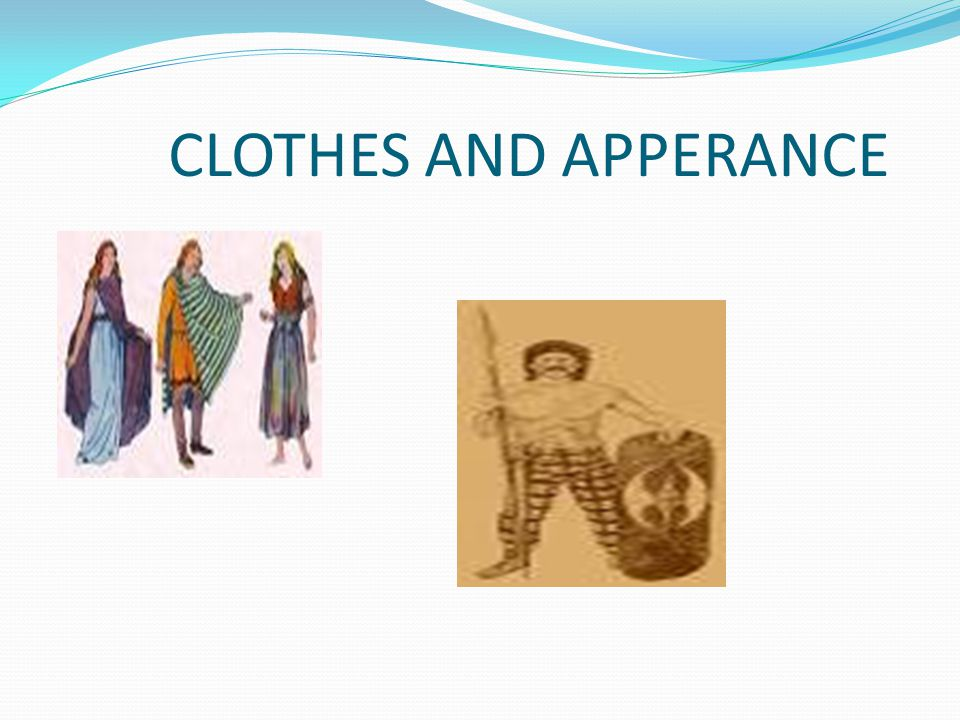CLOTHES AND APPERANCE