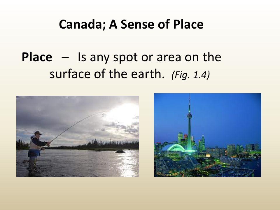 Canada; A Sense of Place
