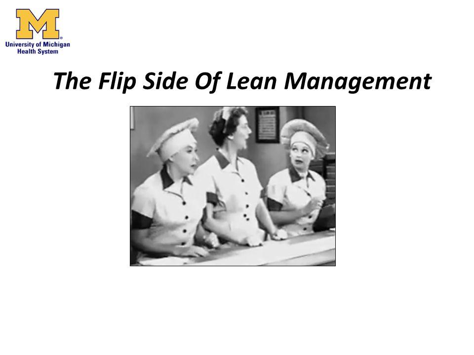 The Flip Side Of Lean Management