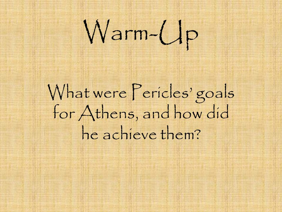 What were Pericles' goals for Athens, and how did he achieve them