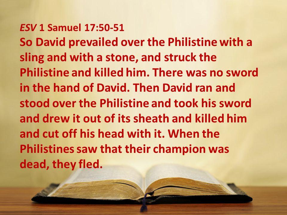 ESV 1 Samuel 17:50-51