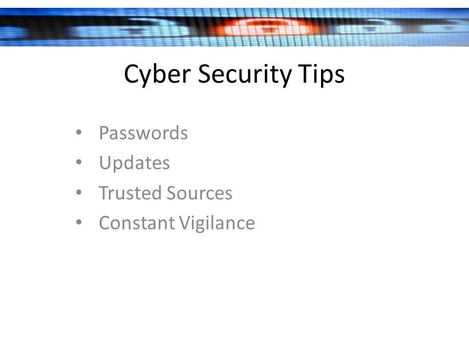 Passwords Updates Trusted Sources Constant Vigilance