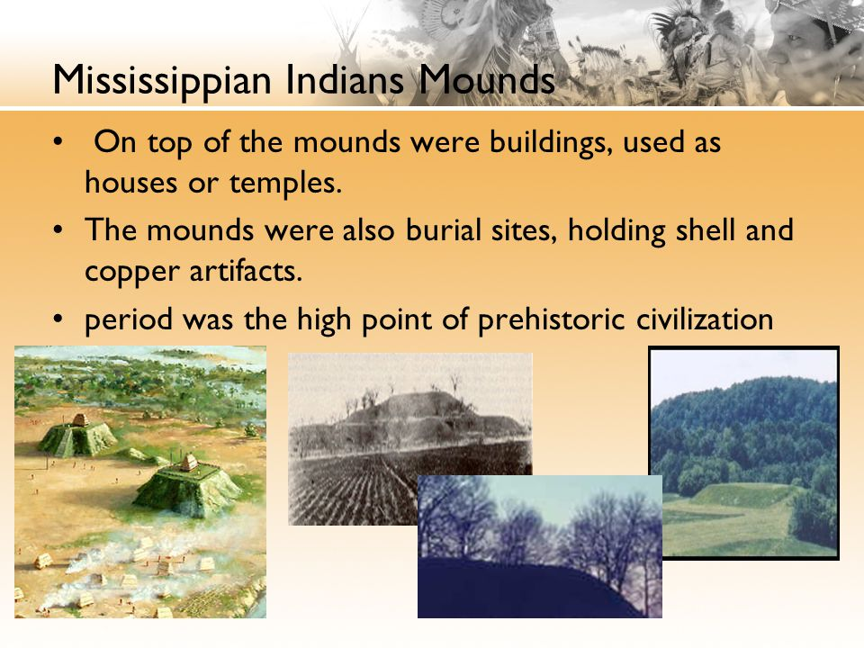 Mississippian Indians Mounds