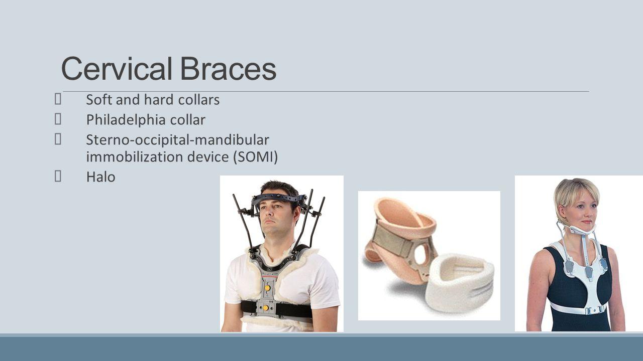 Cervical Braces Soft and hard collars Philadelphia collar