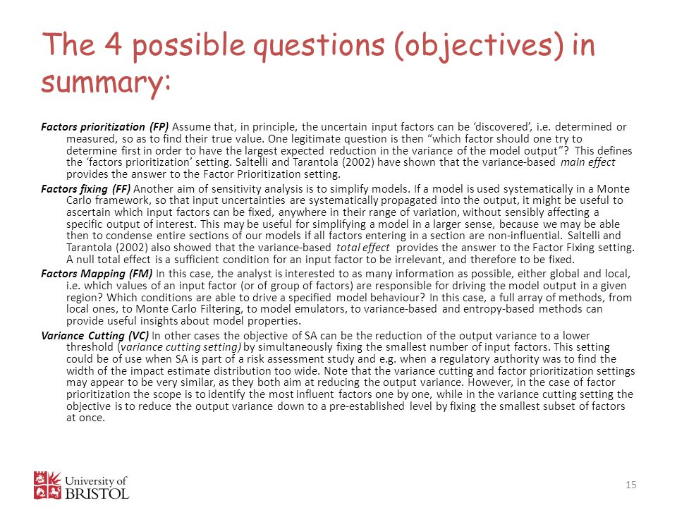 The 4 possible questions (objectives) in summary: