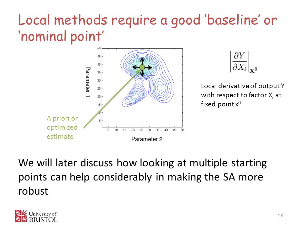 Local methods require a good 'baseline' or 'nominal point'
