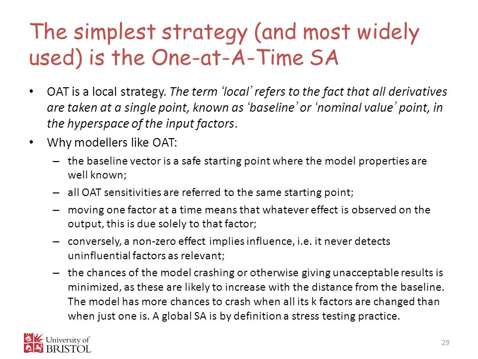 The simplest strategy (and most widely used) is the One-at-A-Time SA