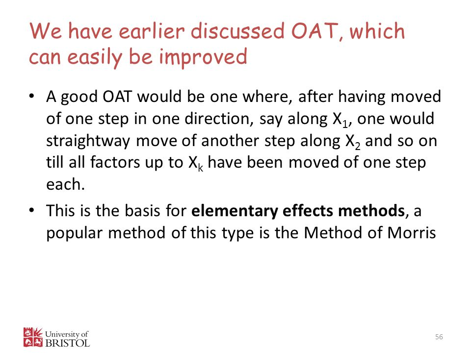 We have earlier discussed OAT, which can easily be improved
