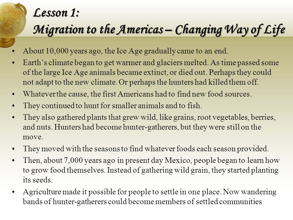 Lesson 1: Migration to the Americas – Changing Way of Life