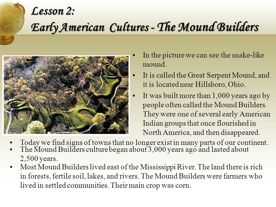 Lesson 2: Early American Cultures - The Mound Builders