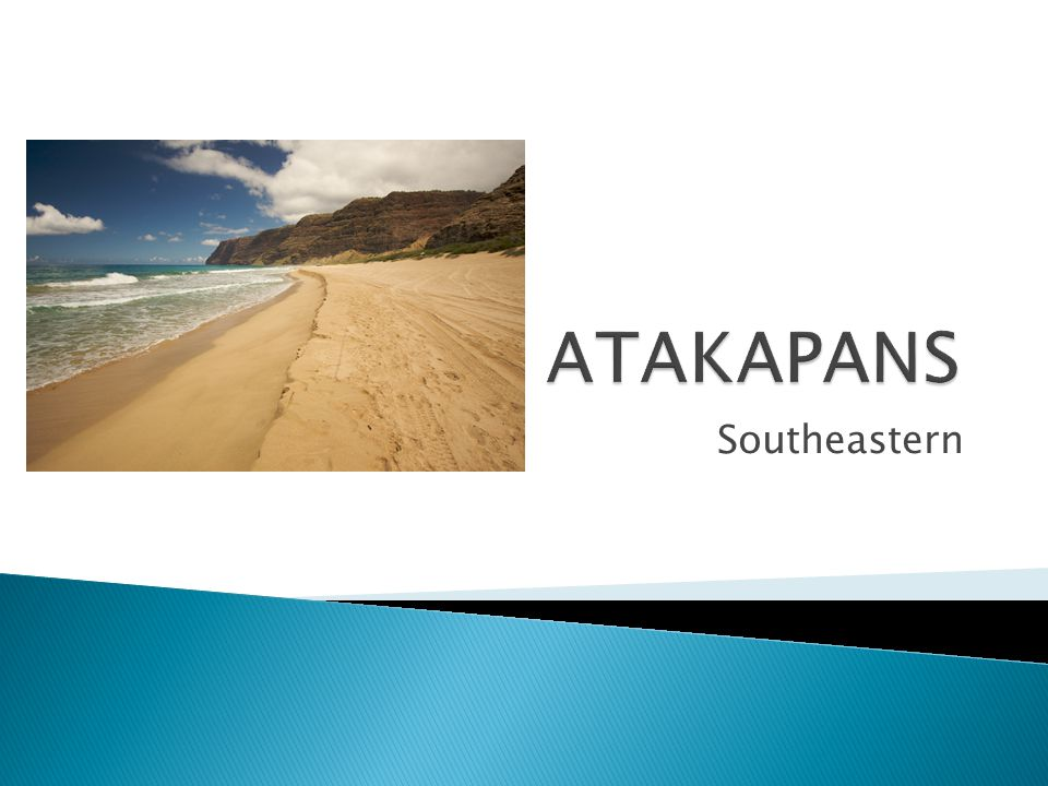 ATAKAPANS Southeastern