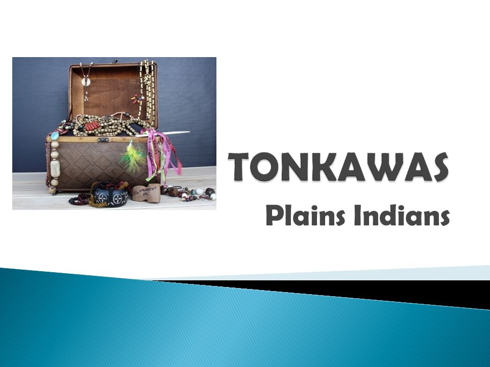 TONKAWAS Plains Indians