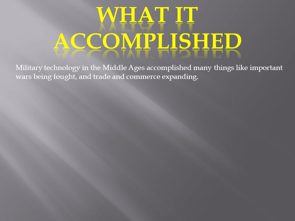 WHAT IT ACCOMPLISHED