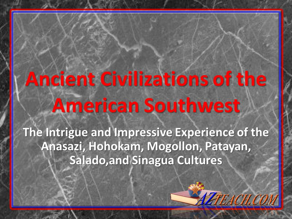 Ancient Civilizations of the American Southwest