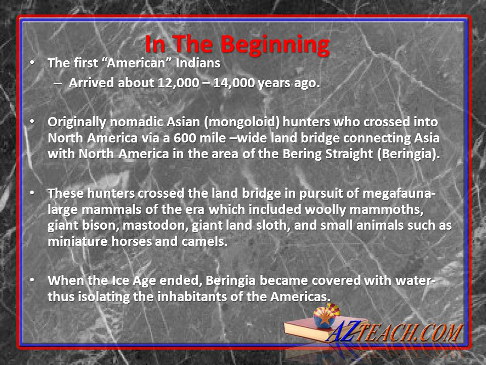 In The Beginning The first American Indians